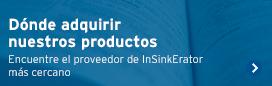 Dónde puede adquirir los productos InSinkErator